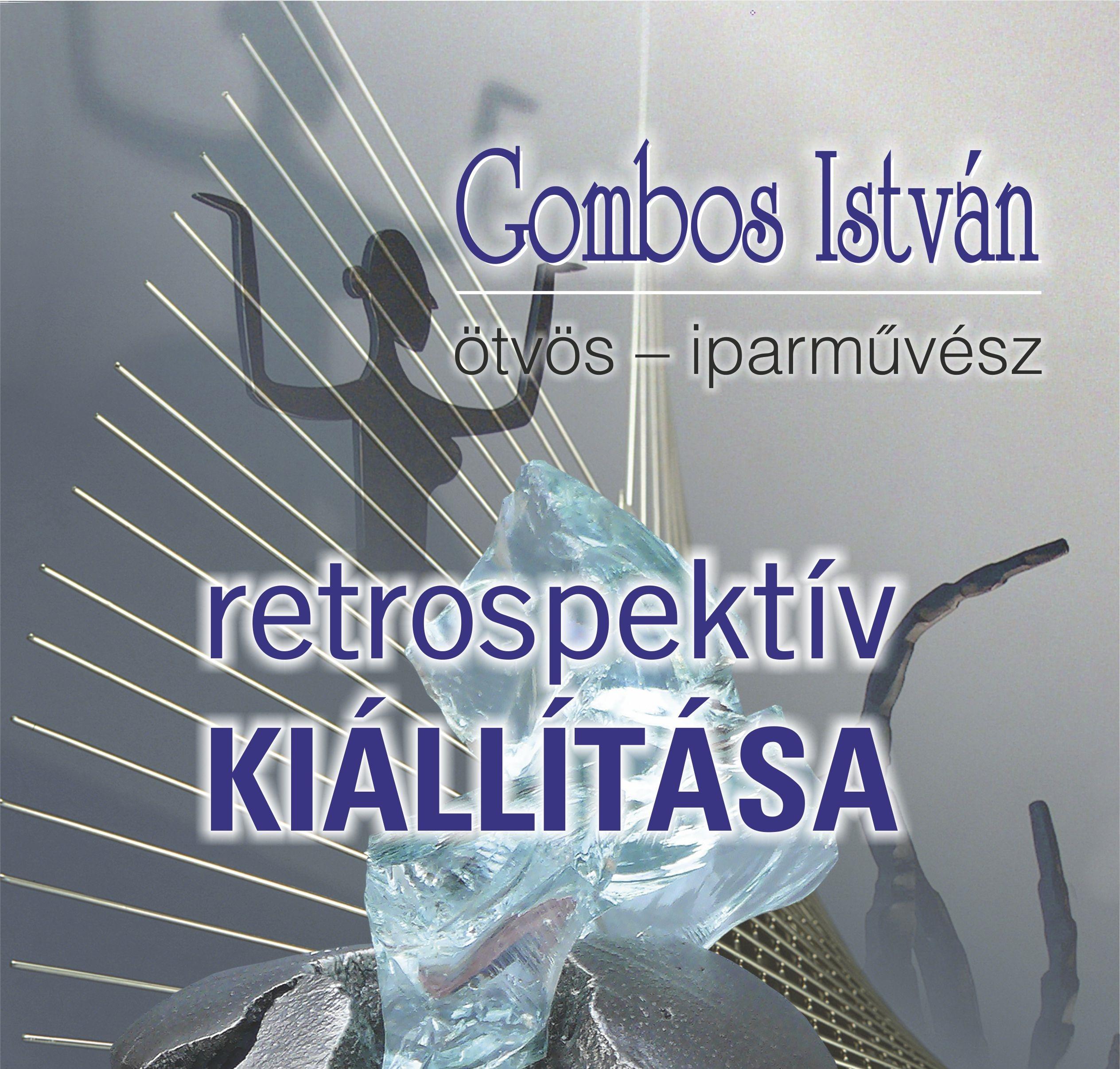 Gombos István retrospektív-életmű kiállítása