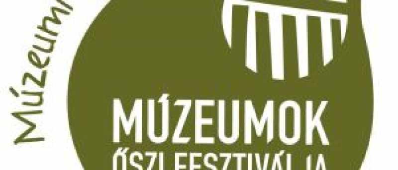 Múzeumok Őszi Fesztiválja 2021.