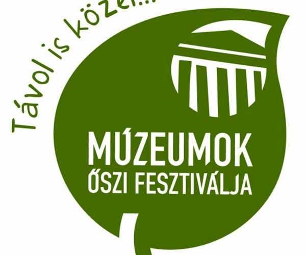 Múzeumok Őszi Fesztiválja 2020.